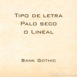 Tipo de letra bank gothic