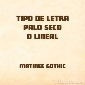 Tipografía Matinee gothic